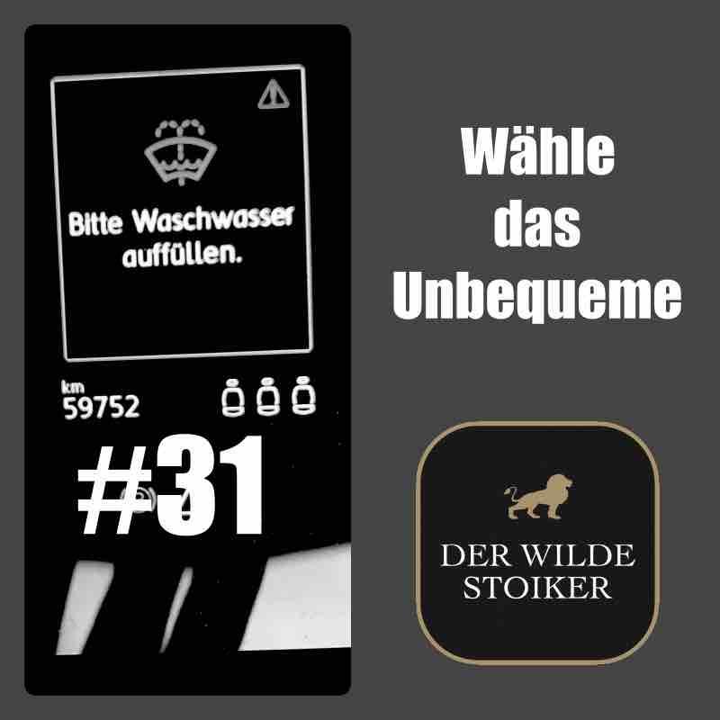 #31 Wähle das Unbequeme