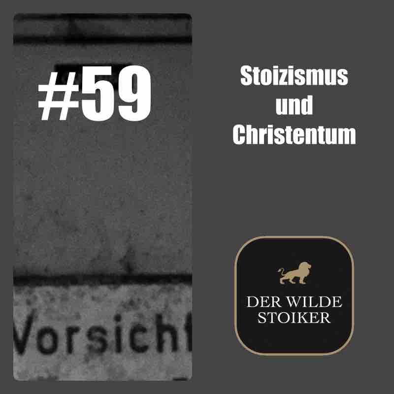 #59 Stoizismus und Christentum