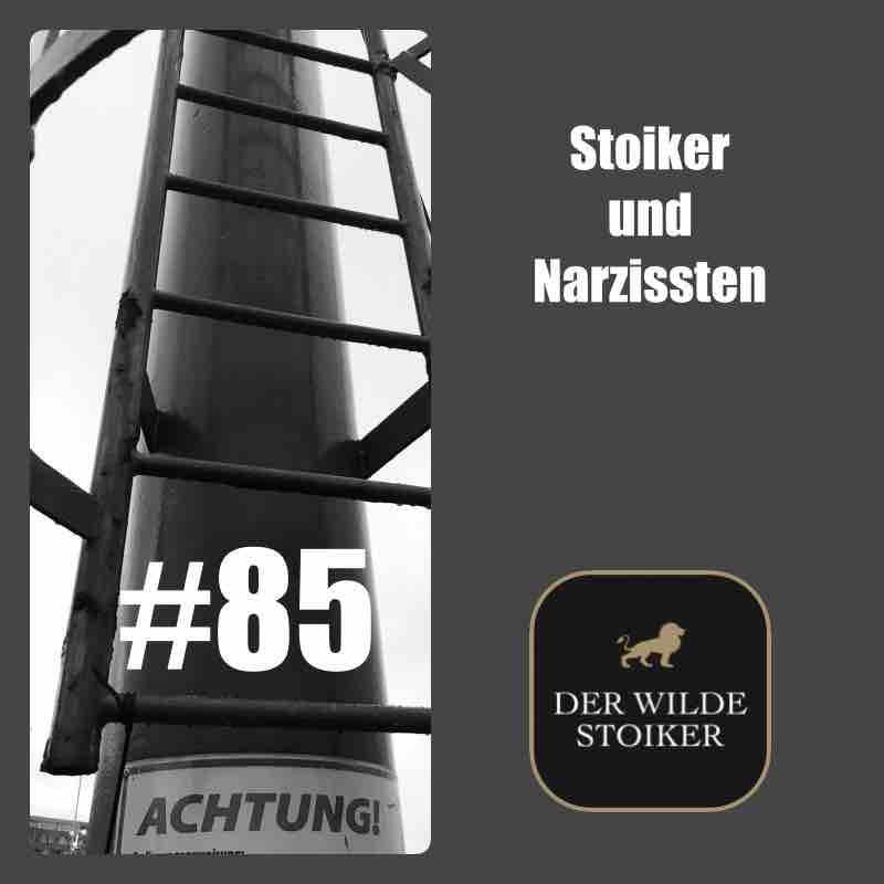 #85 Stoiker und Narzissten